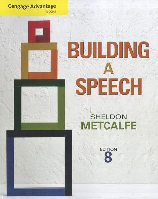 Building a Speech By Metcalfe, Sheldon